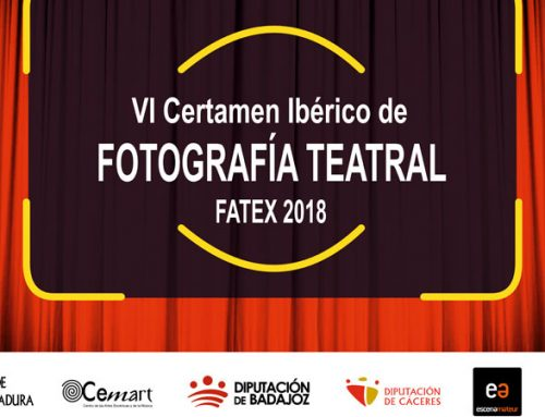 VI Certamen Ibérico de FOTOGRAFÍA TEATRAL – FATEX 2018
