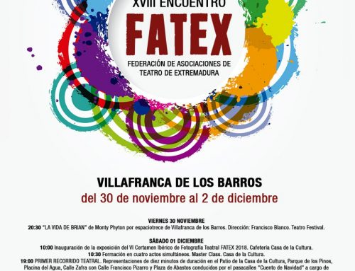 XVIII Encuentro FATEX de Teatro Amateur de Extremadura